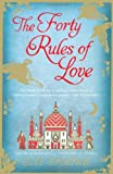 By Elif Shafak - Forty Rules of Love (12.2.2010)