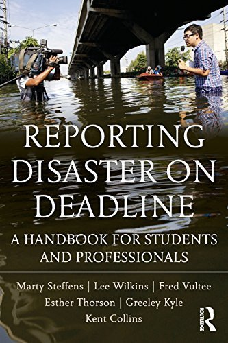 Reporting Disaster on Deadline: A Handbook for Students and Professionals by Lee Wilkins (2012-06-16)