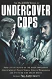 The Mammoth Book of Undercover Cops, Paul Copperwaite, 0762442743