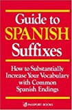 Guide to Spanish Suffixes, Devney, Dorothy M., 0844273236