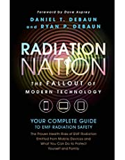 EMF Book: Radiation Nation - Complete Guide to EMF Protection & Safety: The Proven Health Risks of EMF Radiation & What You Can Do to Protect Yourself & Family