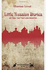 Little Russian Stories (So true, that they look invented) Paperback