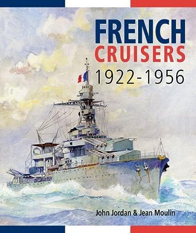 French Cruisers, 1922-1956 (French Battleships)