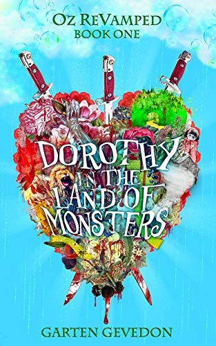 Dorothy In the Land of Monsters (Oz ReVamped Book 1)]()