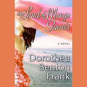 The Land of Mango Sunsets Audiobook