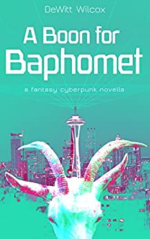 A Boon for Baphomet (Itaku Book 1) by [Wilcox, DeWitt]