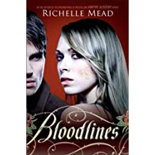 Bloodlines by Richelle Mead (2011-08-02)