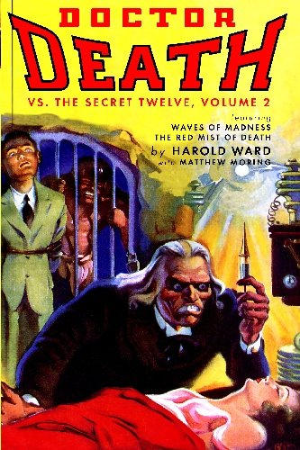 Download Doctor Death Vs. The Secret Twelve, Volume 2 pdf epub