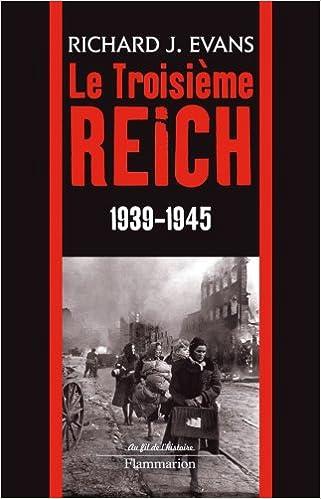 Livre Le Troisième Reich 1939-1945 : Volume 3 pdf ebook