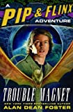 Trouble Magnet: A Pip & Flinx Adventure (Pip and Flinx Novels)