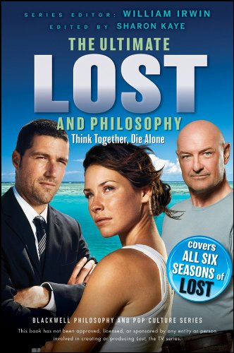 Ultimate Lost and Philosophy: Think Together, Die Alone ebook