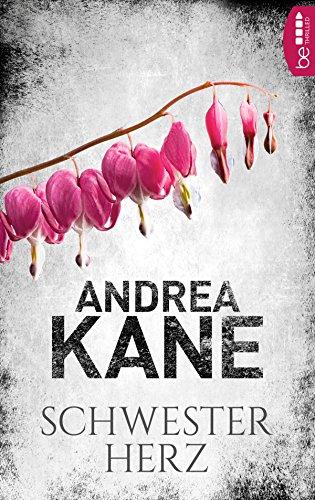 Schwesterherz (Romantic Suspense der Bestseller-Autorin Andrea Kane 6) (German Edition)