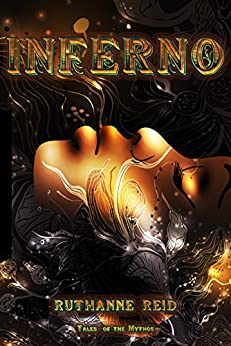 Inferno (Among the Mythos) by [Reid, Ruthanne]