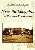 New Philadelphia In Vintage Postcards   (OH)  (Postcard History Series)