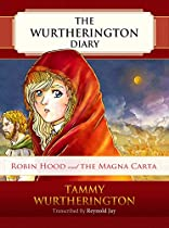 Robin Hood And The Magna Carta (the Wurtherington Diary Book 8)