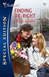 Finding Dr. Right, Lisa B. Kamps, 0373248245