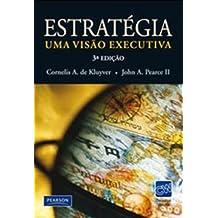 Estratégia: Uma Visão Competitiva