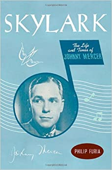 Skylark the life and times of johnny mercer for Mercer available loads