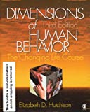 Dimensions of Human Behavior : Bundle, Hutchison, Elizabeth D., 1412941288