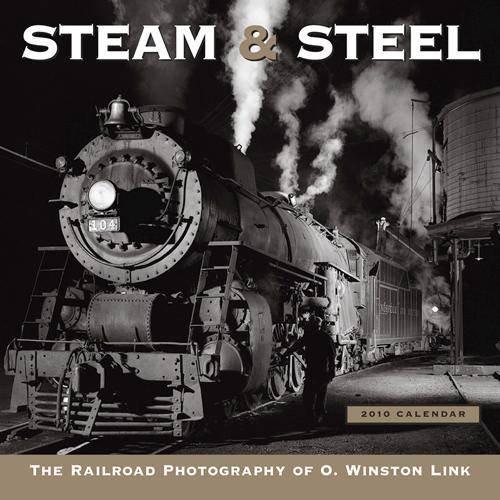 - Steam and Steel 2010 Wall Calendar (Calendar)