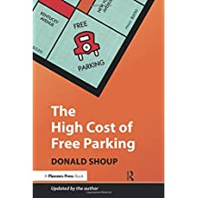 The High Cost of Free Parking: Updated Edition