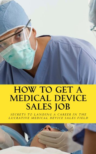 How To Get A Medical Device Sales Job Pdf
