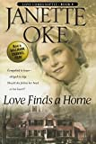 Love Finds a Home, Janette Oke, 0764228552