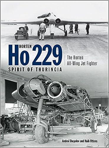 Horten Ho 229 Spirit of Thuringia: The Horten All-Wing Jet