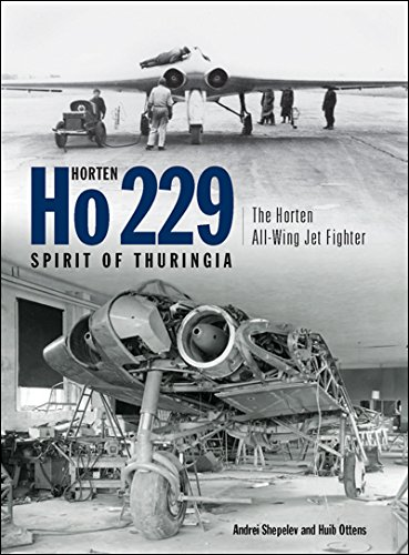 Horten Ho 229 Spirit of Thuringia: The Horten All-Wing Jet Fighter
