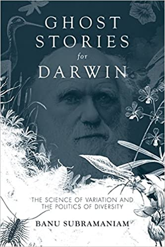 Book Ghost Stories for Darwin: The Science of Variation and the Politics of Diversity