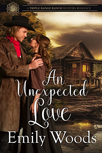 An Unexpected Love (Triple Range Ranch Western Romance Book 4) cover