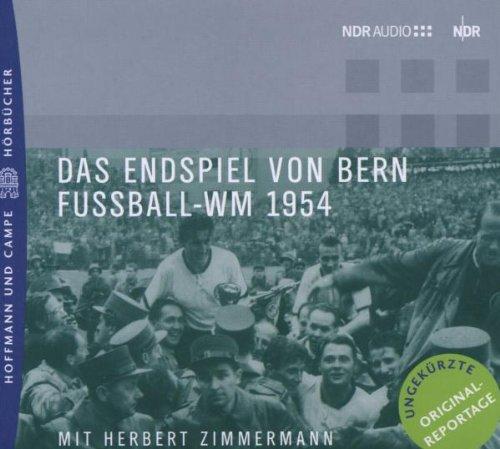 Das Endspiel von Bern. Fussball-WM 1954