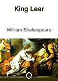 King Lear: FREE Romeo And Juliet By William Shakespeare, Illustrated [Quora Media] (100 Greatest Novels of All Time Book 60)