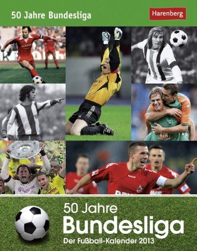 50 Jahre Bundesliga 2013: Der Fußball-Kalender