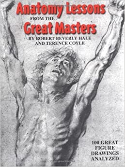 Anatomy Lessons from the Great Masters (Paperback, 2000)
