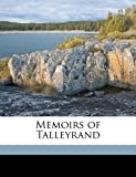 Memoirs of Talleyrand, , 1171844573