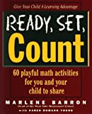 img - for Ready, Set, Count: Playful, Pressure-free Ways to Help Your Child Learn Math (Ready, Set, Learn) by Marlene Barron (1996-03-06) book / textbook / text book