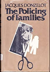 The Policing of Families