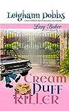Cream Puff Killer (Lexy Baker Cozy Mystery Series) by  Leighann Dobbs in stock, buy online here
