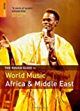 The Rough Guide to World Music : Volume 1 (Rough Guide Reference)