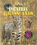 Prairie Grasslands, Wayne Lynch, 1559719478