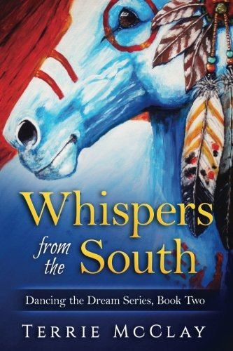 Whispers from the South: Dancing the Dream series (Volume 2)