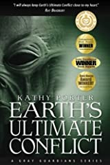 Earth's Ultimate Conflict (Gray Guardians Series) (Volume 1) Paperback