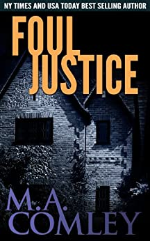Foul Justice (Justice series Book 4) by [Comley, M A]