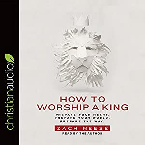 How to Worship a King Audiobook