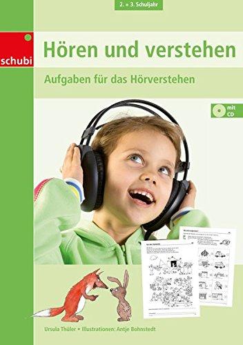 Hören und verstehen: 2. / 3. Schuljahr: Aufgaben für das Hörverstehen