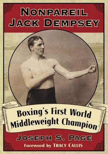 Pdf Outdoors Nonpareil Jack Dempsey: Boxing''s First World Middleweight Champion
