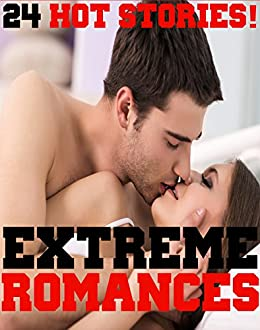Extreme Romances  Hot Stories By Frost Kimberly