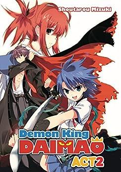 Demon King Daimaou: Volume 2 by [Mizuki, Shoutarou]
