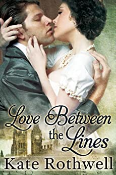 Love Between The Lines by [Rothwell, Kate]